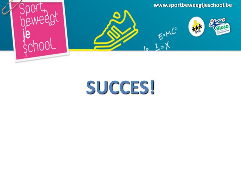 www.sportbeweegtjeschool.beSUCCES!