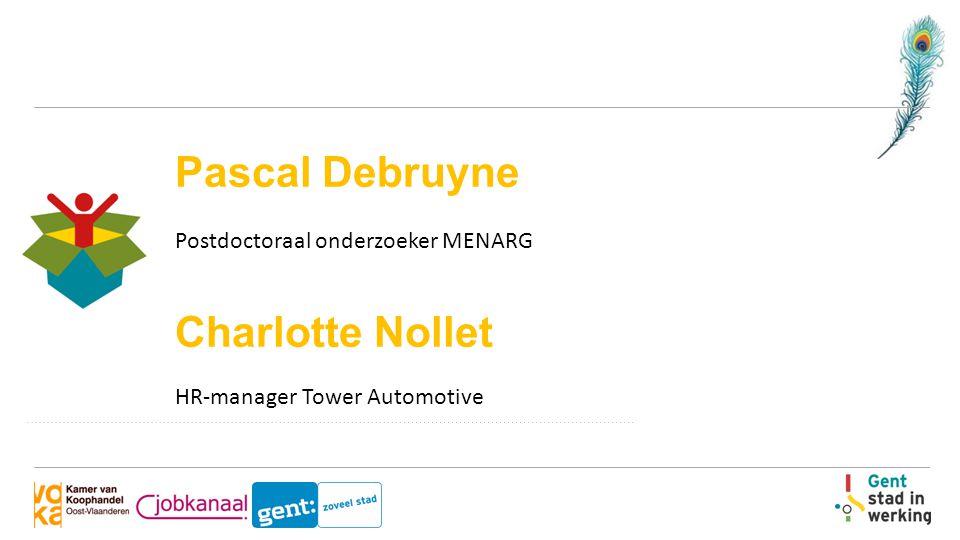Pascal Debruyne Postdoctoraal onderzoeker MENARG Charlotte Nollet HR-manager Tower Automotive