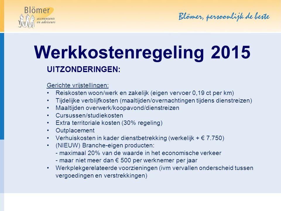 Werkkostenregeling 2015 UITZONDERINGEN: Gerichte vrijstellingen: Reiskosten woon/werk en zakelijk (eigen vervoer 0,19 ct per km) Tijdelijke verblijfko