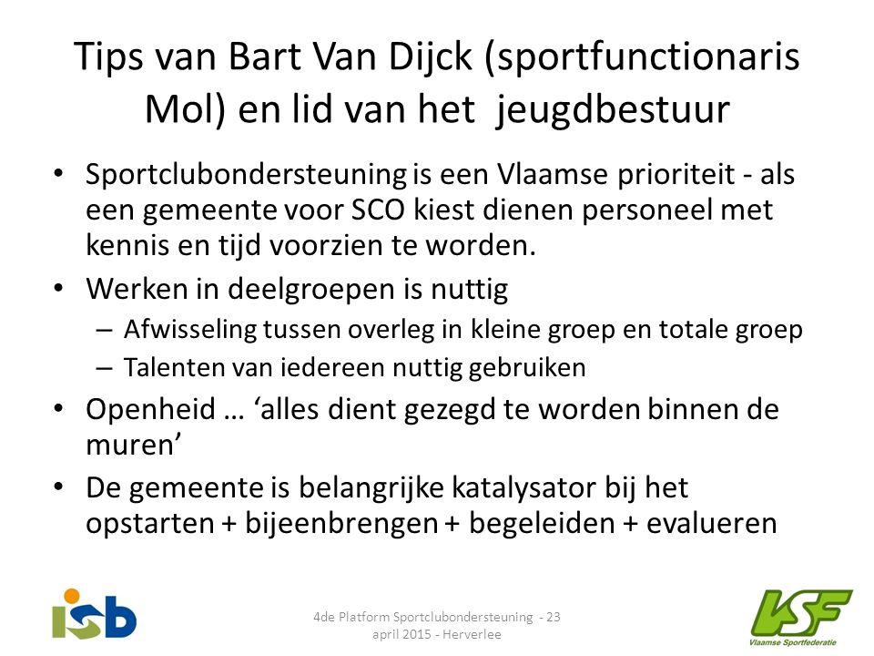 Tips van Bart Van Dijck (sportfunctionaris Mol) en lid van het jeugdbestuur Sportclubondersteuning is een Vlaamse prioriteit - als een gemeente voor S