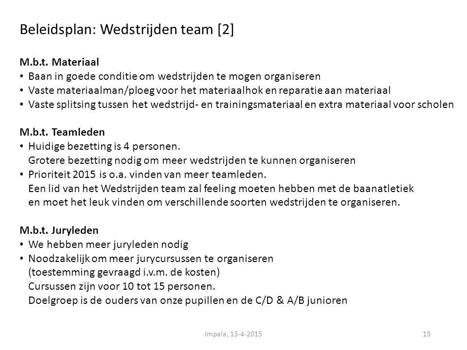 Beleidsplan: Wedstrijden team [2] 13 M.b.t.