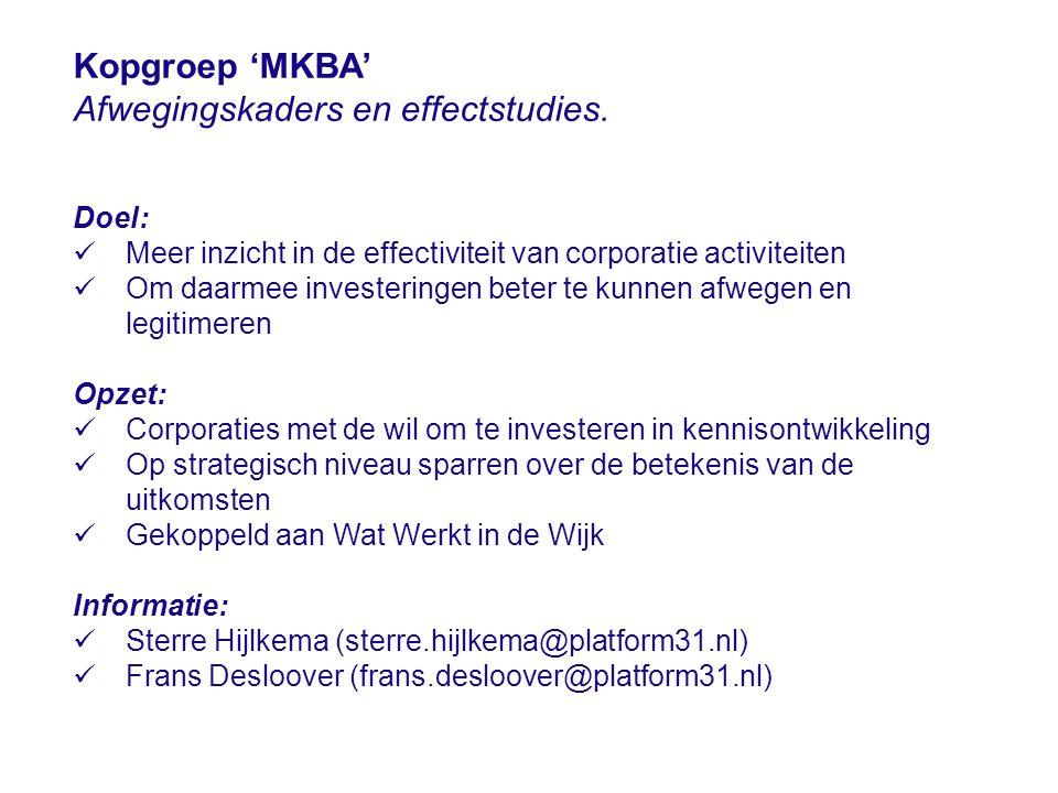 Kopgroep 'MKBA' Afwegingskaders en effectstudies.