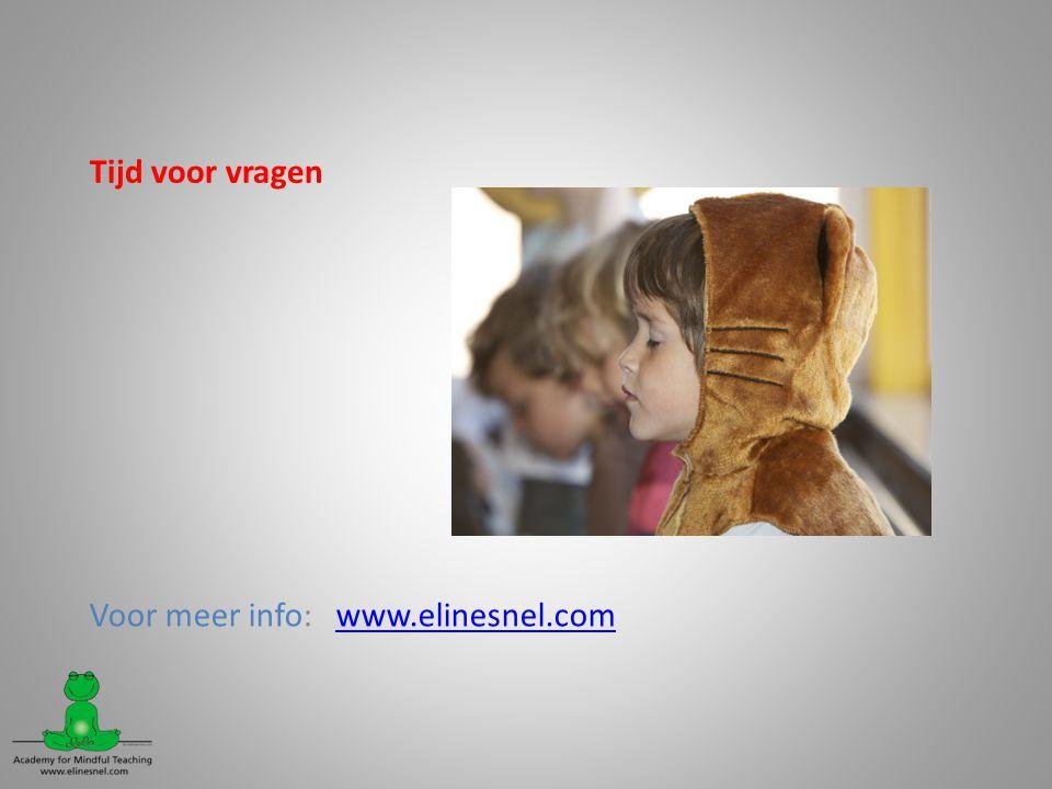 Tijd voor vragen Voor meer info: www.elinesnel.comwww.elinesnel.com