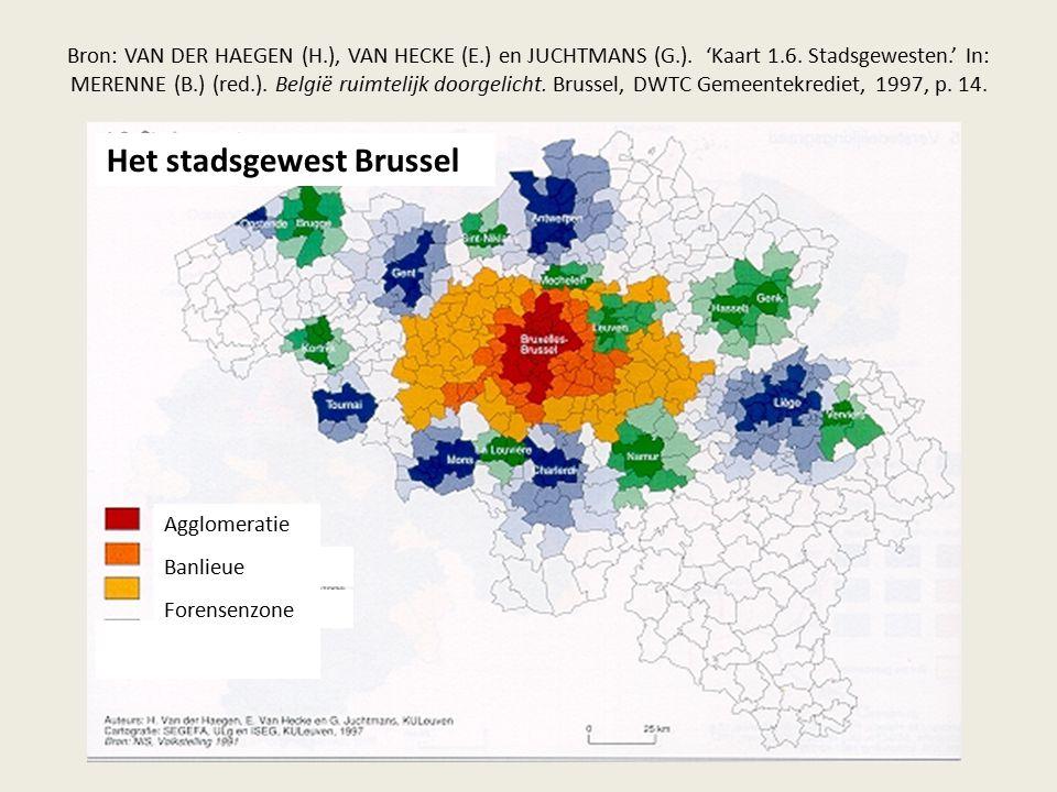 Bron: VAN DER HAEGEN (H.), VAN HECKE (E.) en JUCHTMANS (G.). 'Kaart 1.6. Stadsgewesten.' In: MERENNE (B.) (red.). België ruimtelijk doorgelicht. Bruss