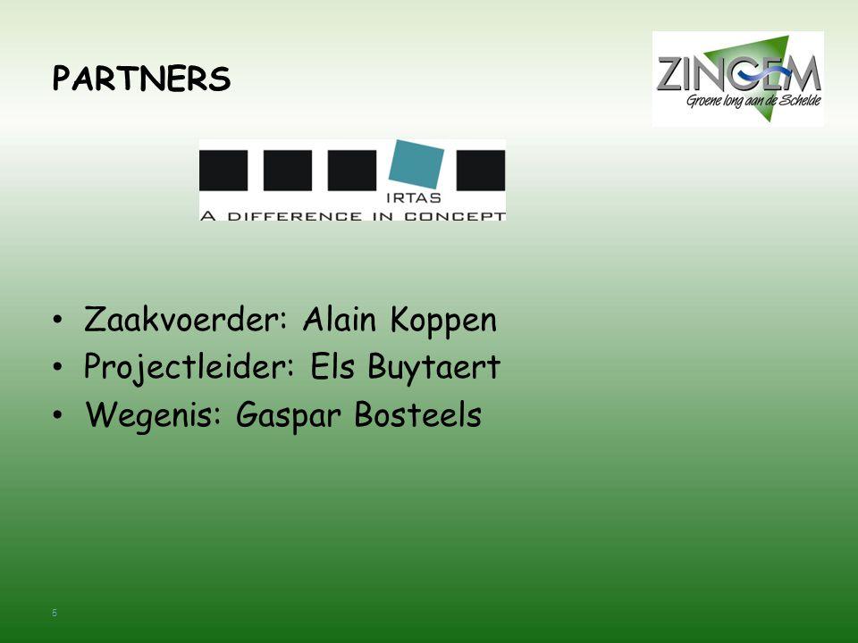 5 PARTNERS Zaakvoerder: Alain Koppen Projectleider: Els Buytaert Wegenis: Gaspar Bosteels