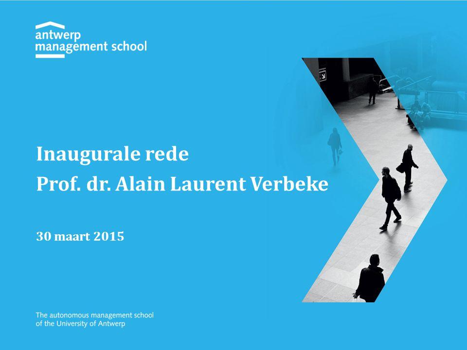 Inaugurale rede Prof. dr. Alain Laurent Verbeke 30 maart 2015