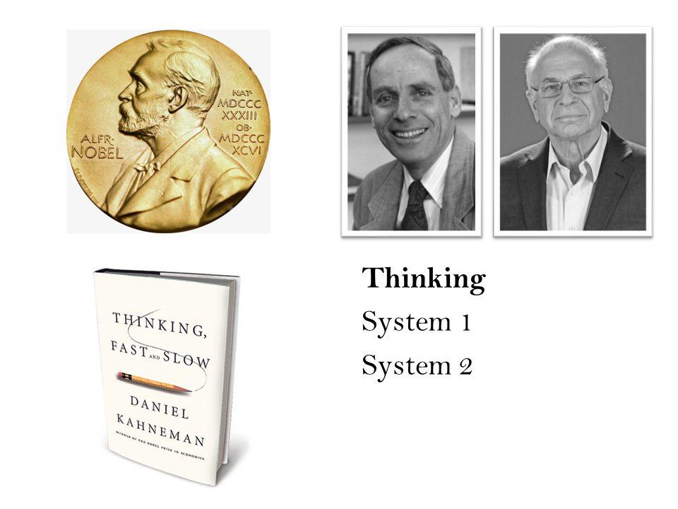 Thinking System 1 System 2