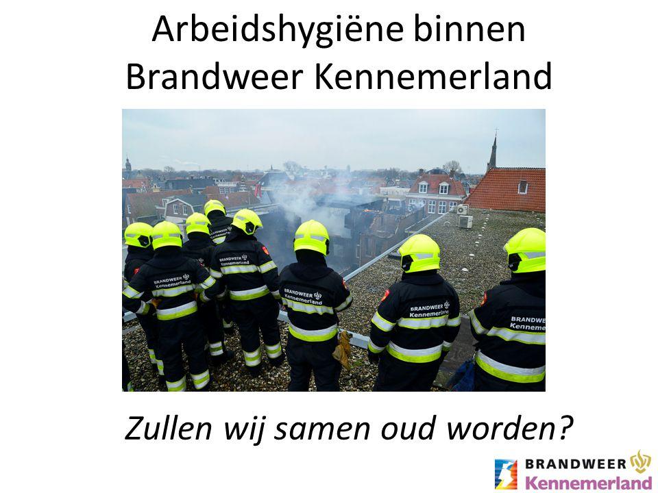 Arbeidshygiëne binnen Brandweer Kennemerland Zullen wij samen oud worden?
