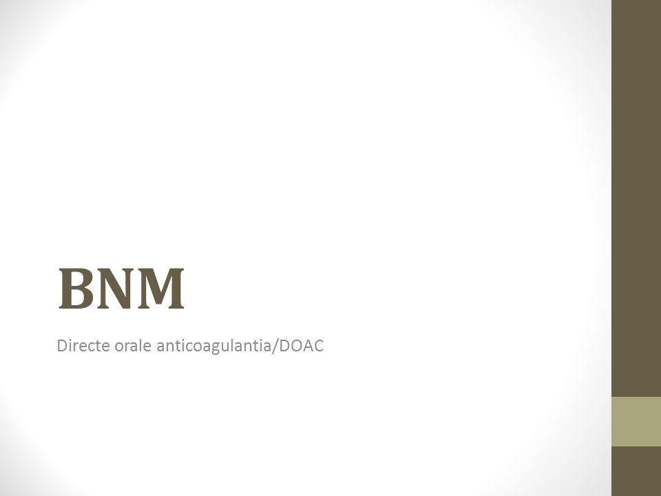 BNM Directe orale anticoagulantia/DOAC