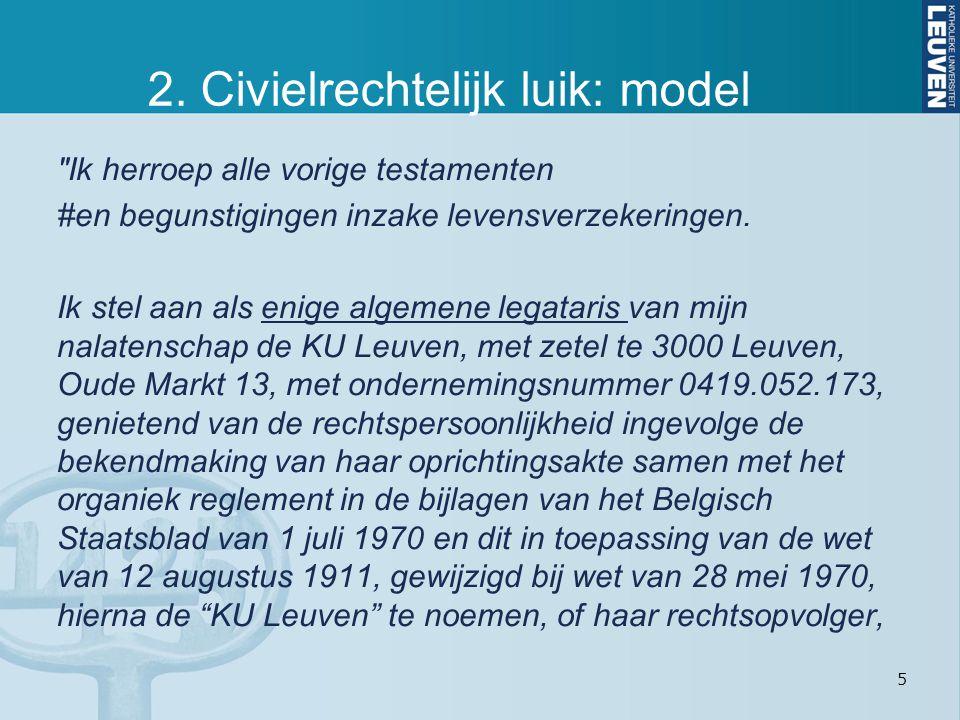 5 2. Civielrechtelijk luik: model