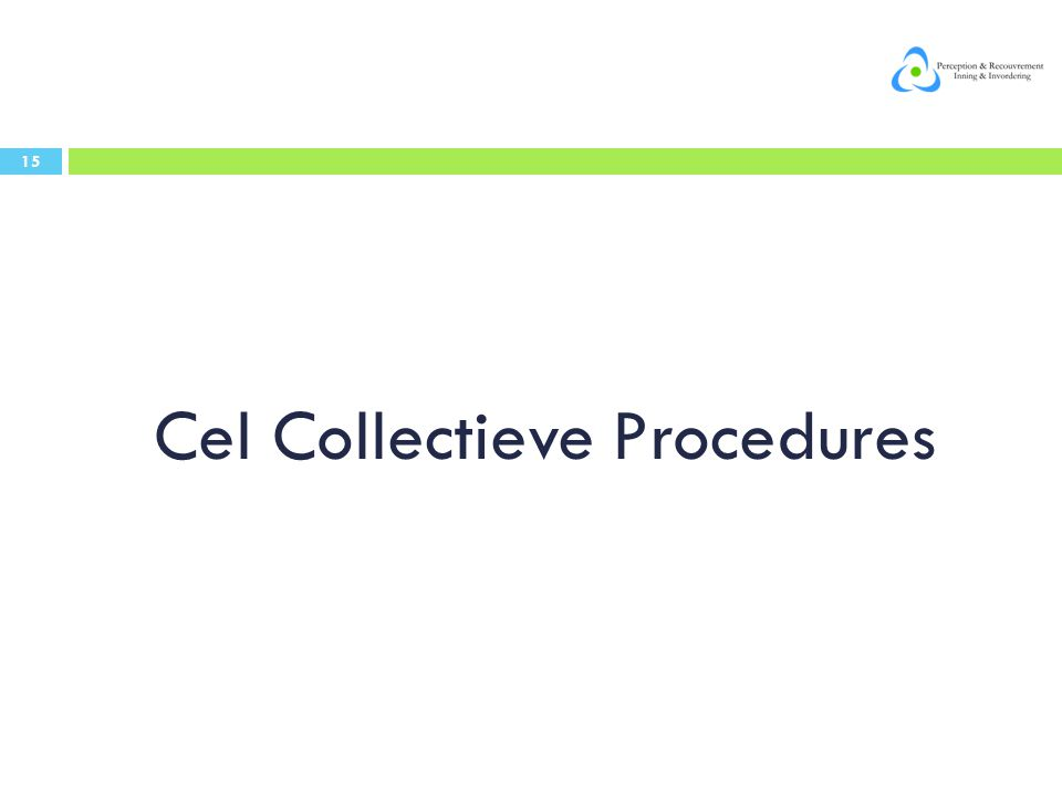 Cel Collectieve Procedures 15