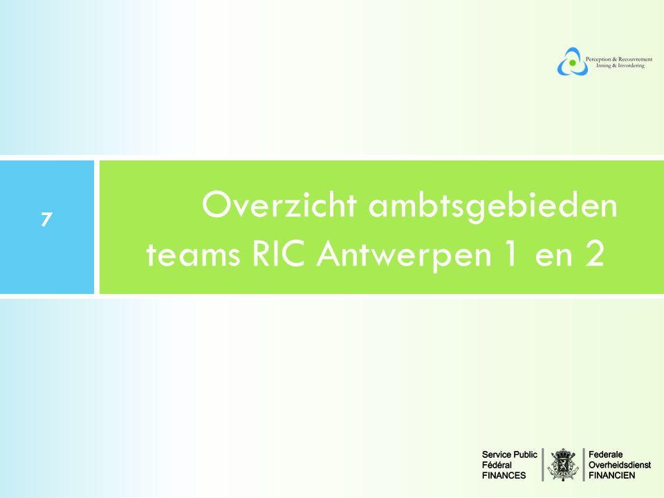 Overzicht ambtsgebieden teams RIC Antwerpen 1 en 2 7