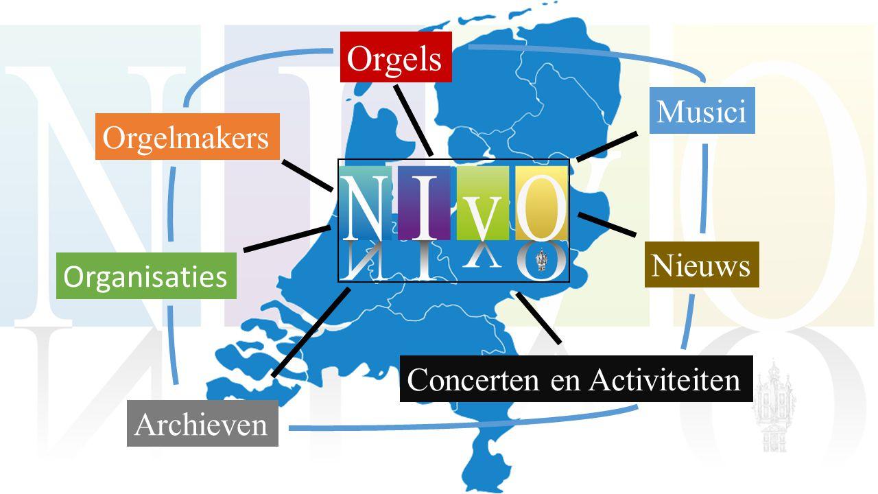 Orgels Orgelmakers Musici Organisaties Archieven Nieuws Concerten en Activiteiten