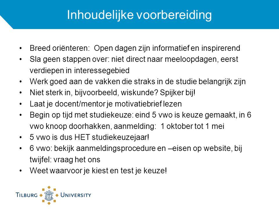 Inhoudelijke voorbereiding Breed oriënteren: Open dagen zijn informatief en inspirerend Sla geen stappen over: niet direct naar meeloopdagen, eerst ve