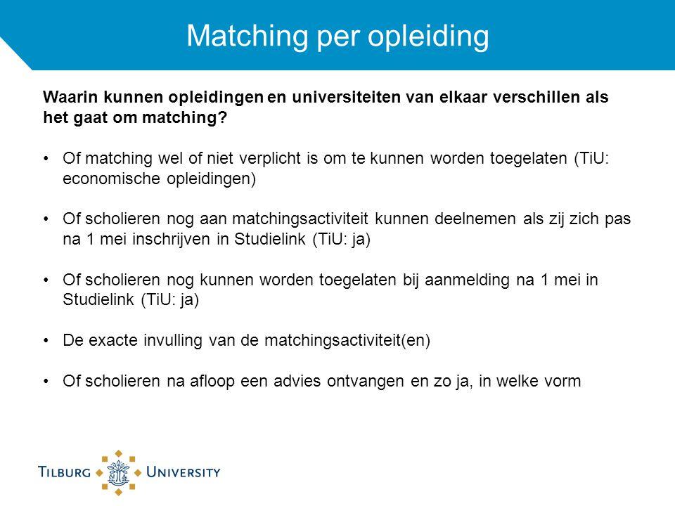 Matching per opleiding Waarin kunnen opleidingen en universiteiten van elkaar verschillen als het gaat om matching.