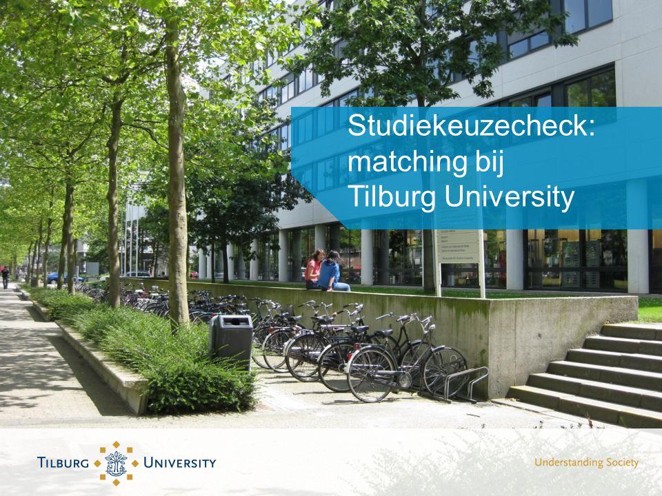 Studiekeuzecheck: matching bij Tilburg University