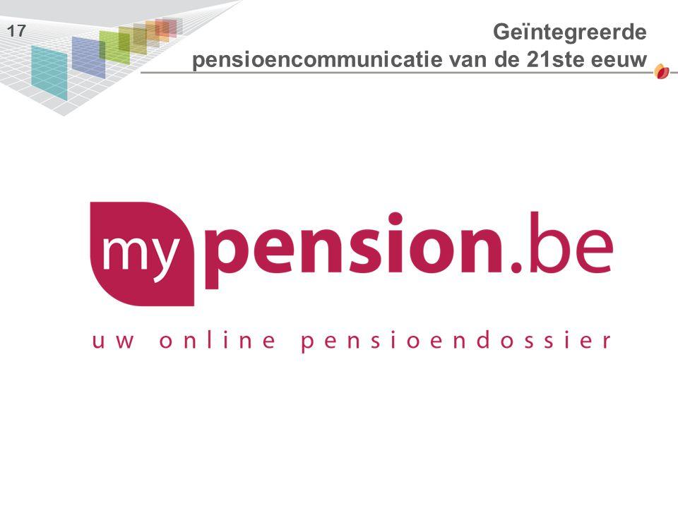 Geïntegreerde pensioencommunicatie van de 21ste eeuw 17