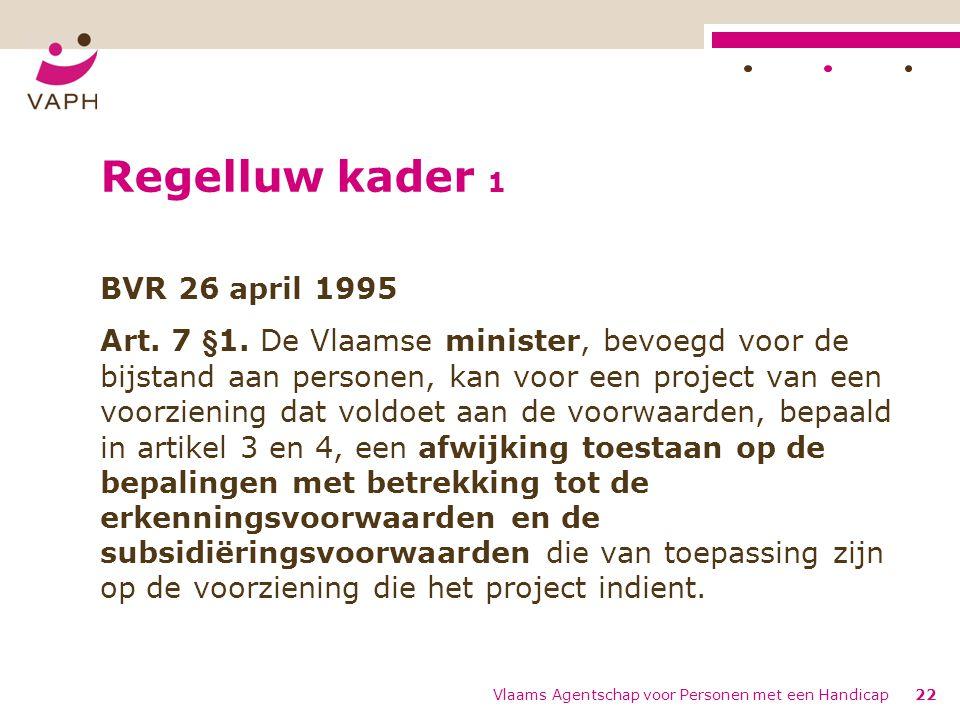 Regelluw kader 1 BVR 26 april 1995 Art.7 §1.