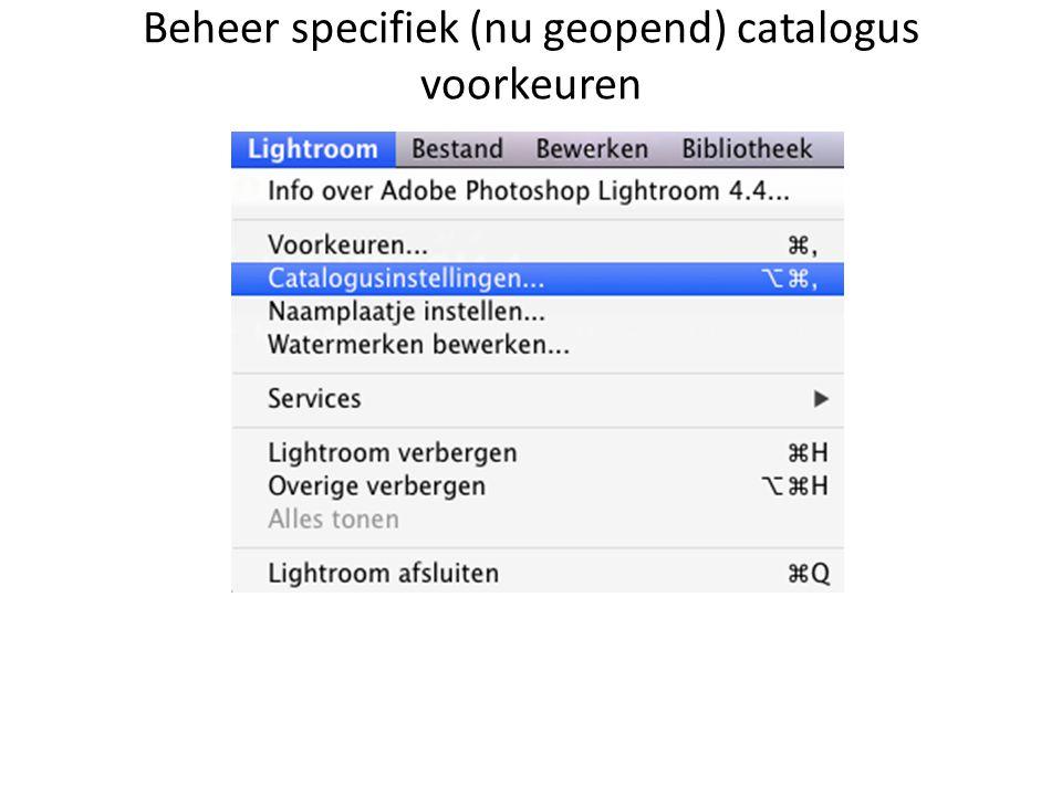 Beheer specifiek (nu geopend) catalogus voorkeuren