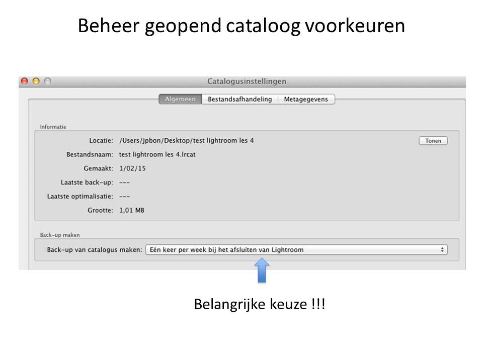 Beheer geopend cataloog voorkeuren Belangrijke keuze !!!