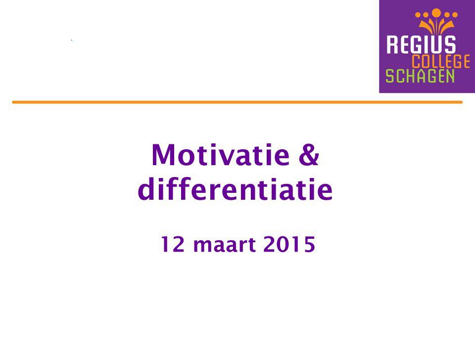 Motivatie & differentiatie 12 maart 2015