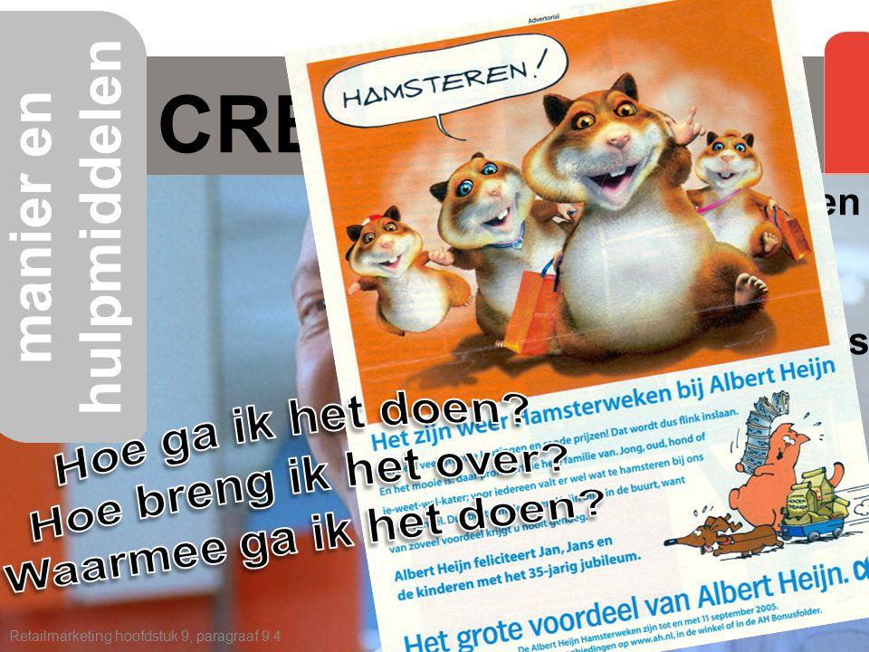 CREATIVITEIT Retailmarketing hoofdstuk 9, paragraaf 9.4 manier en hulpmiddelen hamsterweken wuppies beessies voetbalplaatjes thema's in advertenties