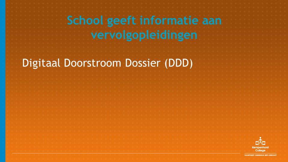 School geeft informatie aan vervolgopleidingen Digitaal Doorstroom Dossier (DDD)
