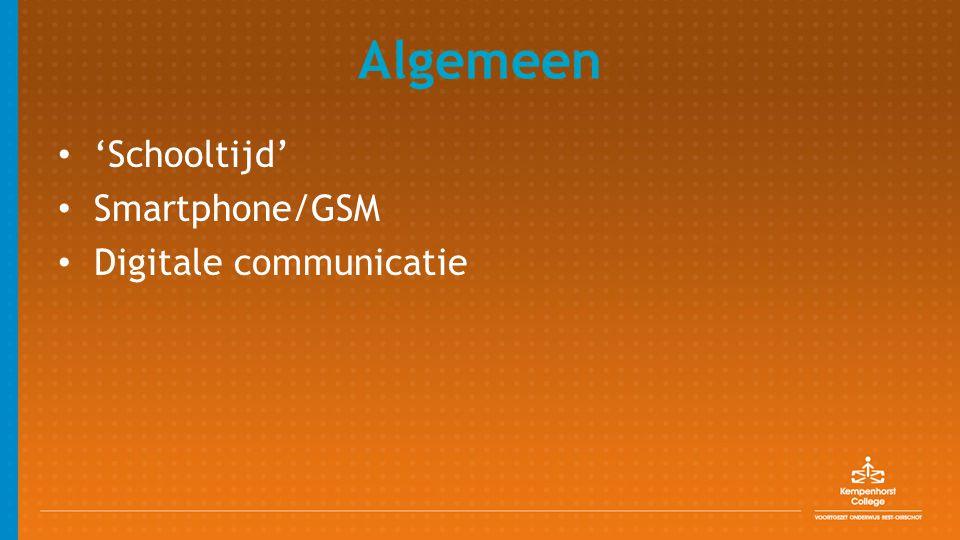 Algemeen 'Schooltijd' Smartphone/GSM Digitale communicatie