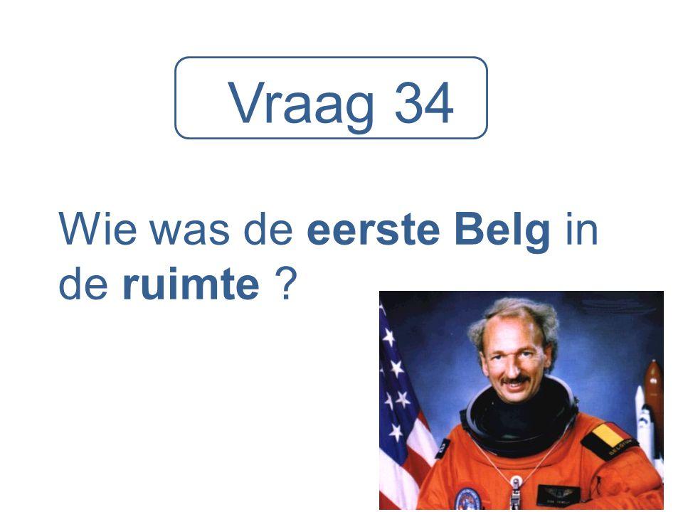 Vraag 34 Wie was de eerste Belg in de ruimte ?