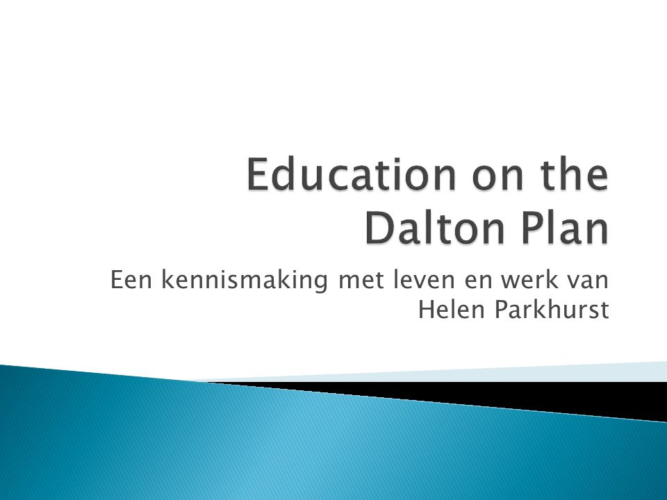Een kennismaking met leven en werk van Helen Parkhurst