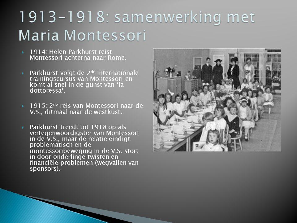  1914: Helen Parkhurst reist Montessori achterna naar Rome.  Parkhurst volgt de 2 de internationale trainingscursus van Montessori en komt al snel i