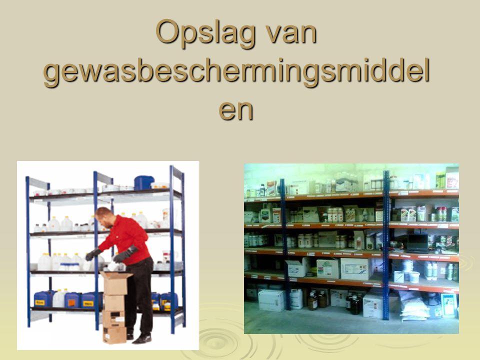 Opslag van gewasbeschermingsmiddel en