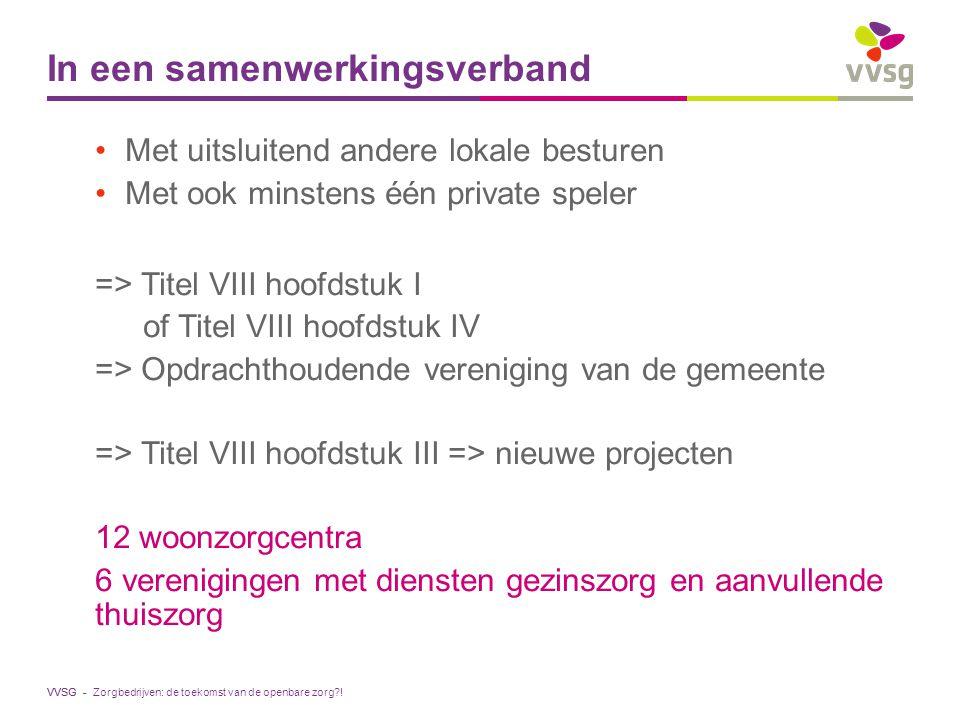 VVSG - Vlaamse context Zorgbedrijven: de toekomst van de openbare zorg?!