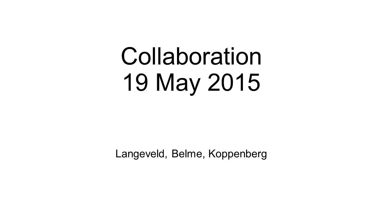 Collaboration 19 May 2015 Langeveld, Belme, Koppenberg