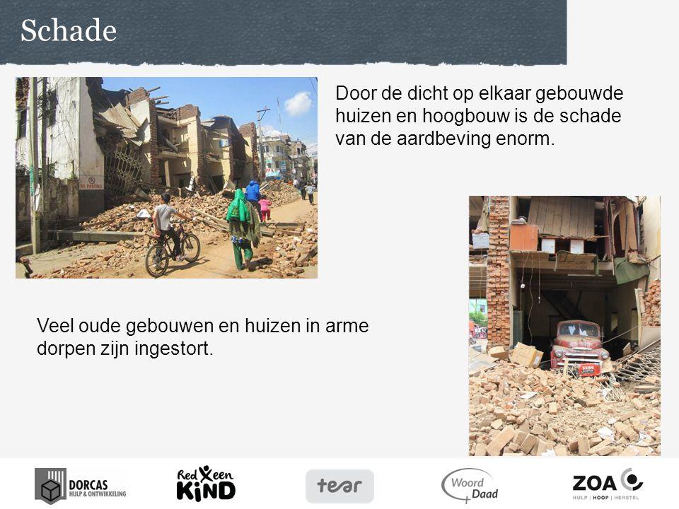 Door de dicht op elkaar gebouwde huizen en hoogbouw is de schade van de aardbeving enorm. Schade Veel oude gebouwen en huizen in arme dorpen zijn inge