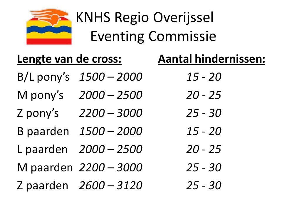 KNHS Regio Overijssel Eventing Commissie Lengte van de cross:Aantal hindernissen: B/L pony's 1500 – 200015 - 20 M pony's 2000 – 250020 - 25 Z pony's 2
