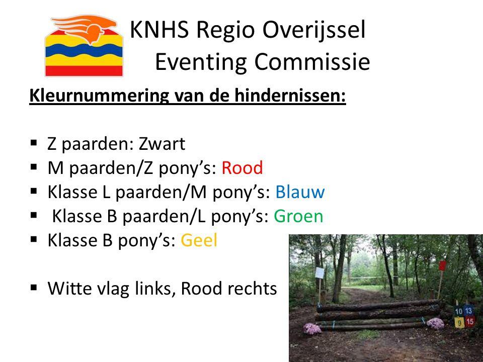 KNHS Regio Overijssel Eventing Commissie Kleurnummering van de hindernissen:  Z paarden: Zwart  M paarden/Z pony's: Rood  Klasse L paarden/M pony's