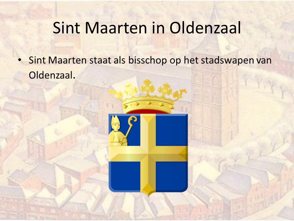 Sint Maarten in Oldenzaal Sint Maarten staat als bisschop op het stadswapen van Oldenzaal.