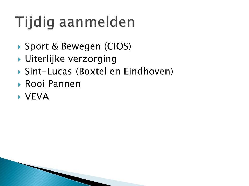  Sport & Bewegen (CIOS)  Uiterlijke verzorging  Sint-Lucas (Boxtel en Eindhoven)  Rooi Pannen  VEVA