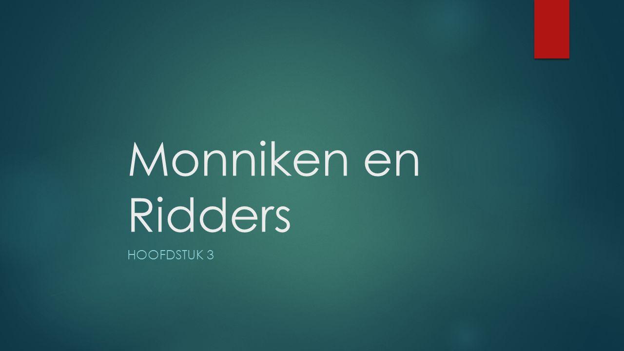Monniken en Ridders HOOFDSTUK 3