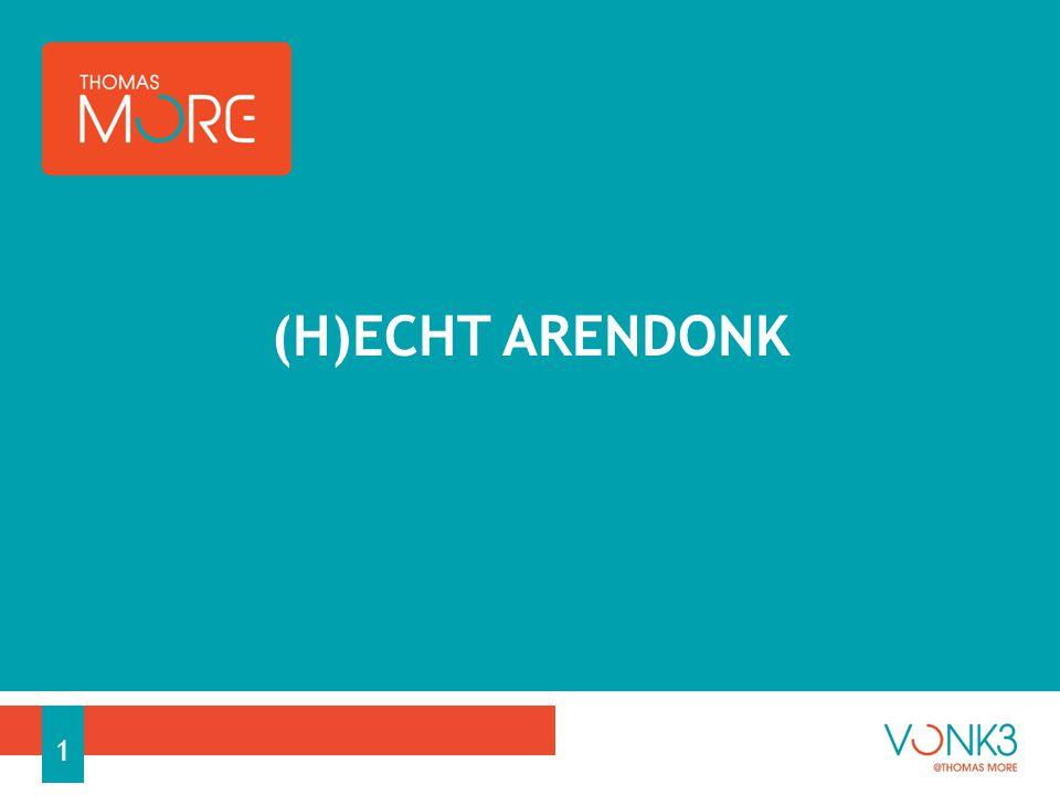 (H)ECHT ARENDONK 1