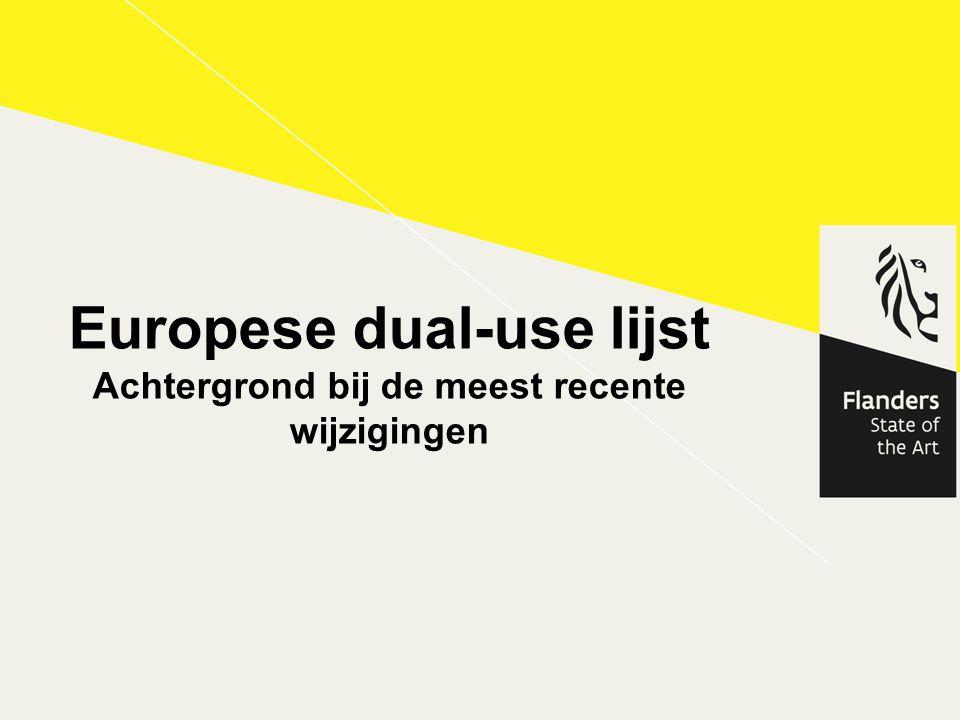 Inhoudstafel Wat zijn dual-use producten.