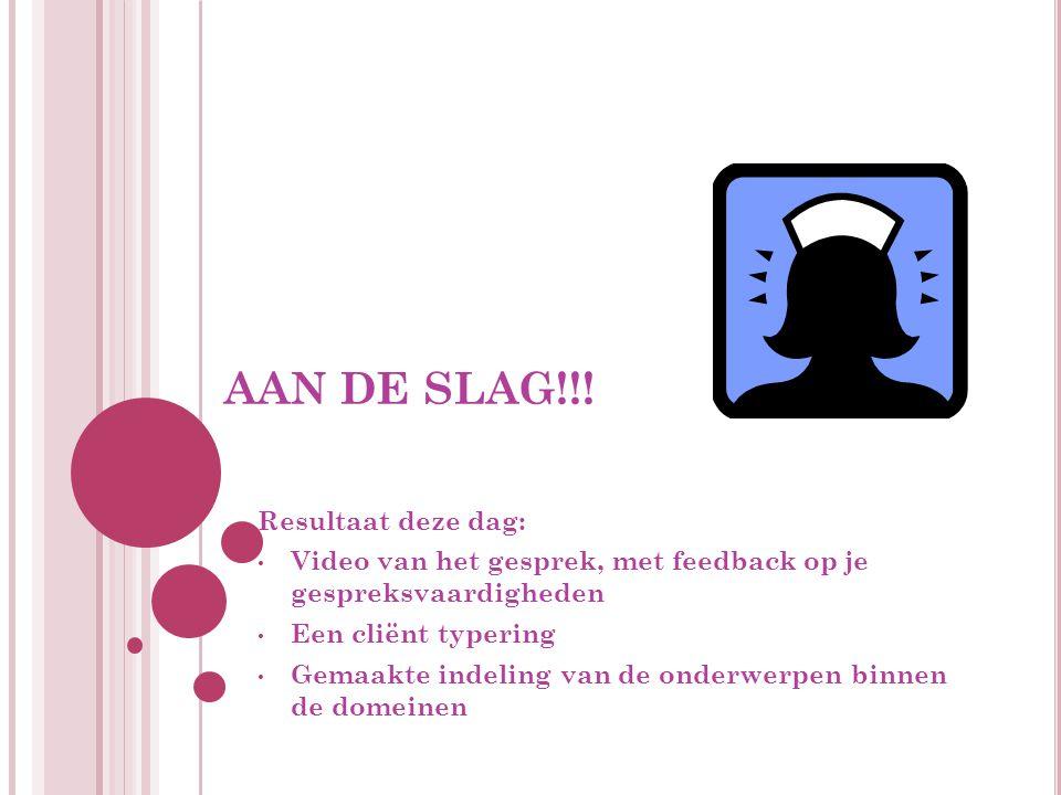 AAN DE SLAG!!.