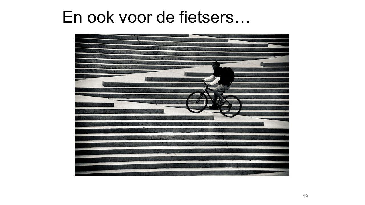 En ook voor de fietsers… 19