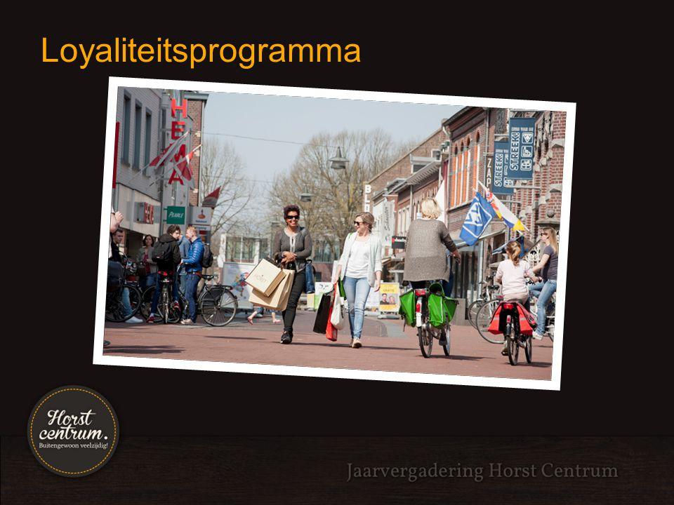 Loyaliteitsprogramma uitgangspunten: Gezamenlijke promotie om bereik van Horst centrum te vergroten Verandering winkellandschap maakt dit nodig: van benodigdheden naar funshopping.