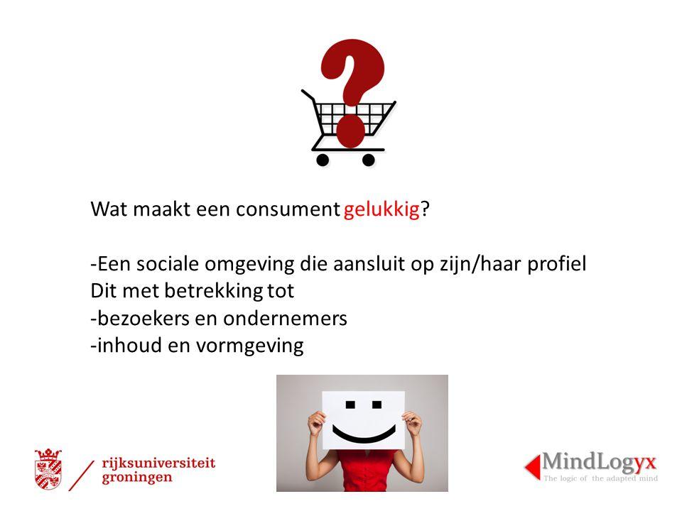 Wat maakt een consument gelukkig.
