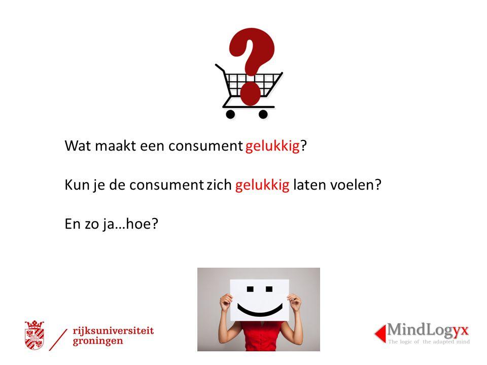 Wat maakt een consument gelukkig? Kun je de consument zich gelukkig laten voelen? En zo ja…hoe?