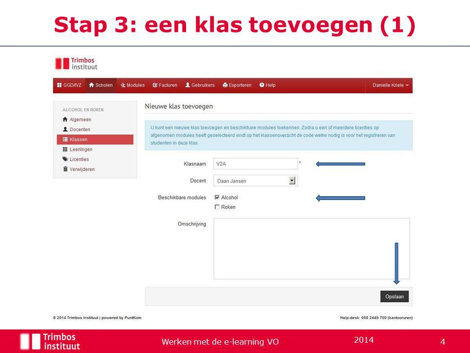 Werken met de e-learning VO 2014 4 Stap 3: een klas toevoegen (1)