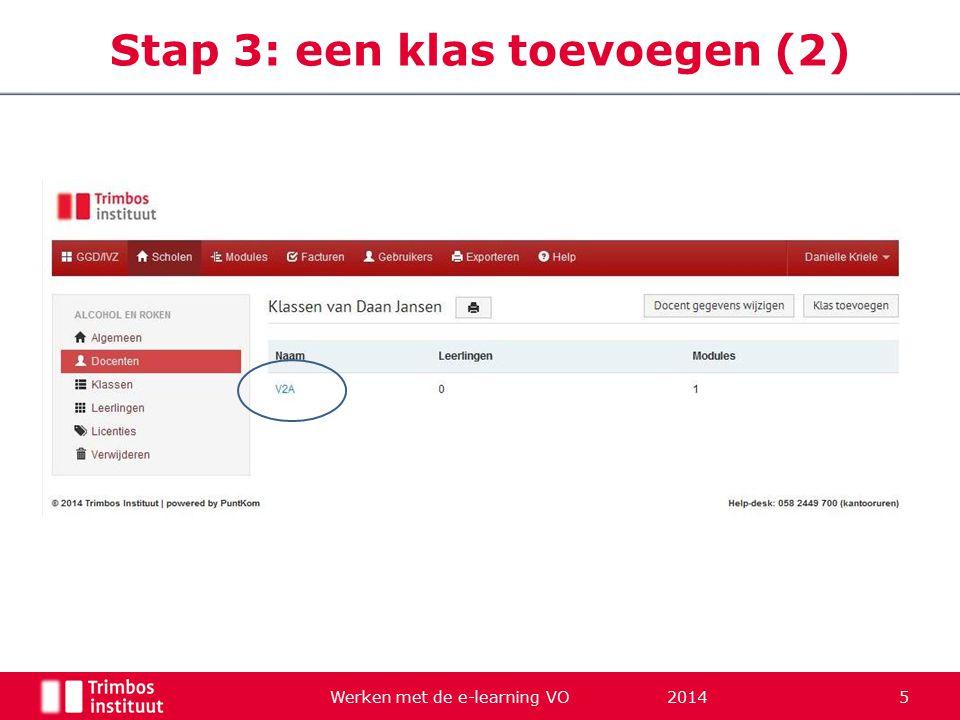 Werken met de e-learning VO 2014 5 Stap 3: een klas toevoegen (2)