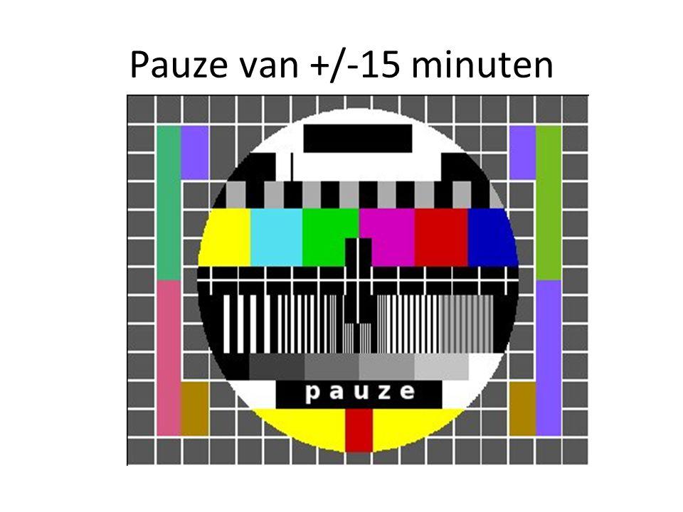 Pauze van +/-15 minuten